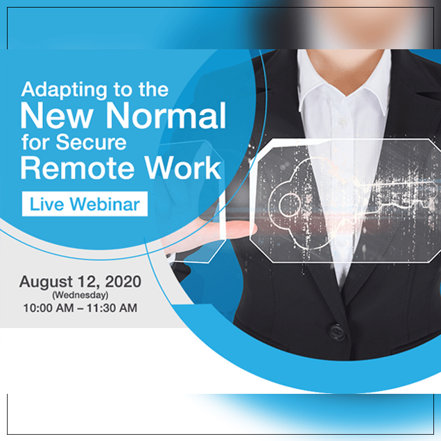 Adapting to the New Normal for Secure Remote Work with Cisco