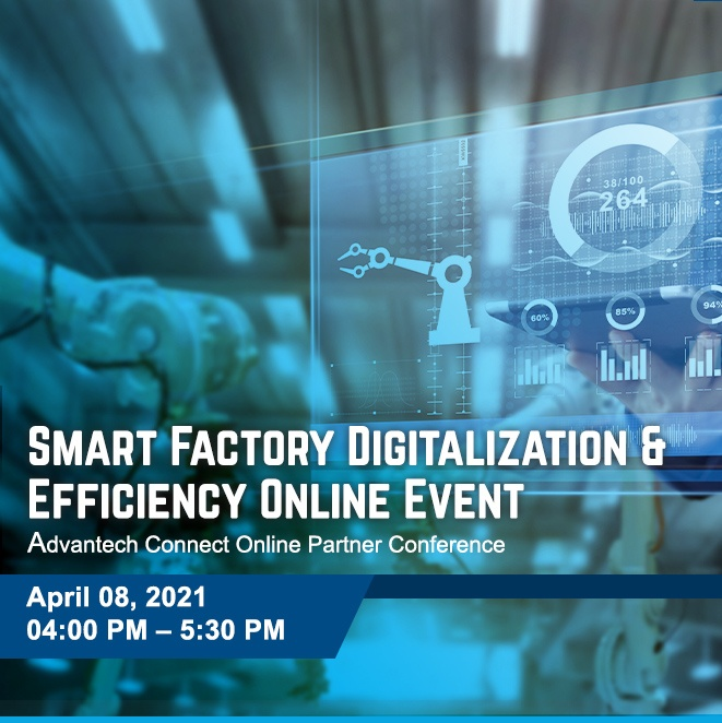 Join the Smart Factory Digitalization and Efficiency Online Event by Advantech