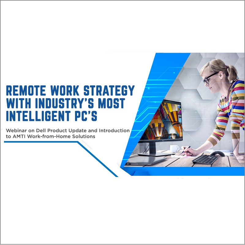 Remote Work Strategy with Industry's Most Intelligent PCs Webinar